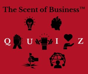 The Scent of Business Quiz
